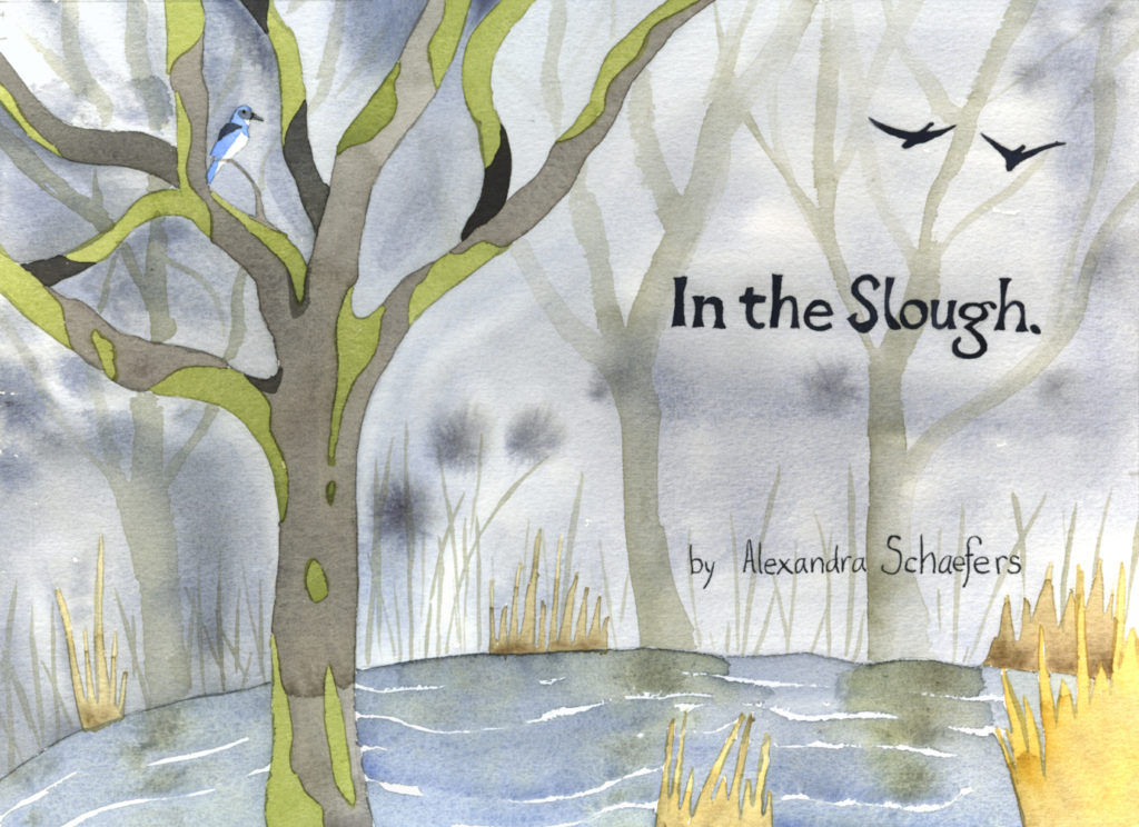 "cover for ""In the Slough"" a watercolor illustration by artist Alexandra Schaefers"