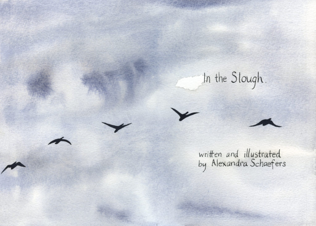 "Title page for ""In the Slough"" a watercolor illustration of geese flying in a winter sky by artist Alexandra Schaefers"