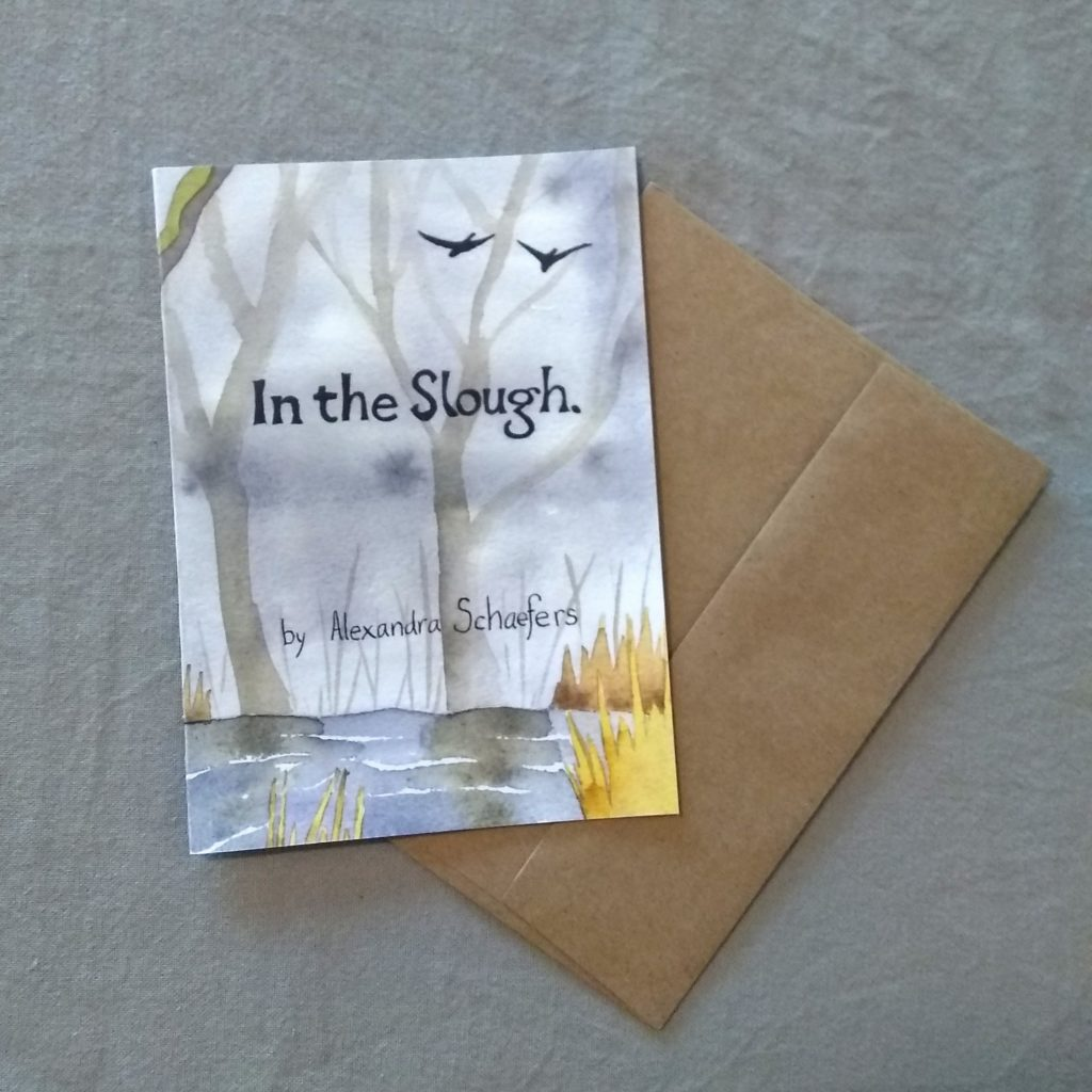 In The Slough, Greeting Card Book by Alexandra Schaefers