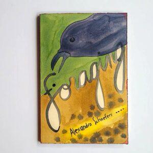 Foraging Original Artist Book