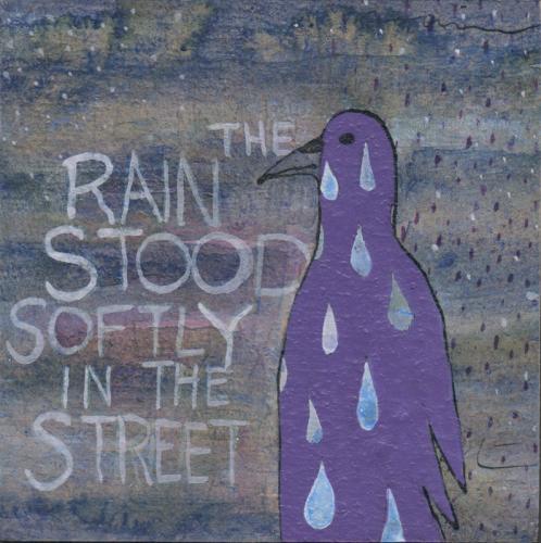 The Rain Stood